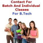 Todays schedule of B.Tech tuitions in Delhi