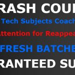 Special crash course of B Tech Coaching in Delhi For Summer Vacations